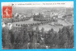 86-Aixe Sur Vienne-Vue Générale De La Ville Haute-cpa écrite 1914 - Frankreich