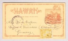 Hawaii 23.11.1897 Honolulu Ganzsache Mit Zusatzfrankatur Nach Oldenburg - Hawaii