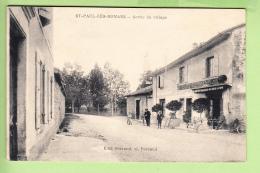SAINT PAUL LES ROMANS - SORTIE Du Village - Beau Plan Animé Devant Café FERRAND -  Ed. Ferrand Et Poreaud -  2 Scans - Non Classés