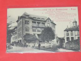 FOIX   1910  HOTEL BARBACANE  DEVANTURE COMMMERCE ROUTE DE BAYONNE A PERPIGNAN  CIRC OUI  EDIT - Foix