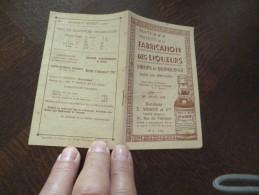 Traité De Fabrication Des Liqueurs Sirps Et Quinquinas Dans Les Ménages  32 Pages 1938 - Gastronomie