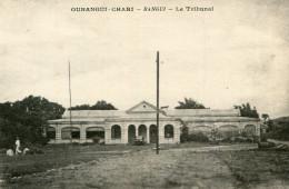 CONGO(OUBANGUI CHARI) BANGUI(TRIBUNAL) - Congo - Brazzaville