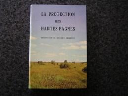 LA PROTECTION DES HAUTES FAGNES Régionalisme Nature Tourbières Ecologie Réserve Toponymie Clefay Hoscheit Montjoie Comté - Belgique