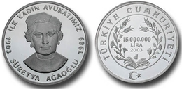 AC - SUREYYA AGAOGLU FIRST WOMAN LAWYER OF TURKEY PIONEER COMMEMORATIVE SILVER COIN TURKEY 2003 PROOF UNCIRCULATED - Turchia