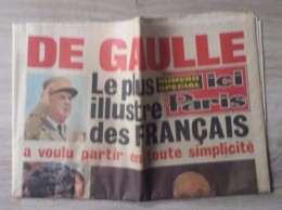 Journal Mort Du Général De Gaulle - Ici Paris Numéro Spécial Du 17 Novembre 1970. - Journaux - Quotidiens