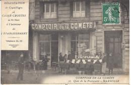 CPA 13 - MARSEILLE - COMPTOIR De La COMETE - QUAI De La FRATERNITE - Altri