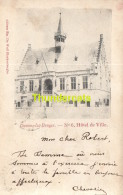 CPA DAMME LEZ BRUGES HOTEL DE VILLE EDITERU DE WULF BLANKENBERGHE - Damme