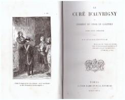 Le Cure D´auvrigny - Ou Comment Se Venge Un Chretien - 8eme Edition GIRARD JUST 1873 - Livres, BD, Revues