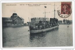 CPA 35 - SAINT MALO (Ille Et Vilaine) - 3497 Ter. Torpilleur Dans Le Bassin. Torpido In The Dock - GF - Saint Malo