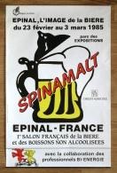 """Rare Affiches """"SPINAMALT"""" 1985, 1-er Salon De La Bière, Brasserie, Epinal - Affiches"""