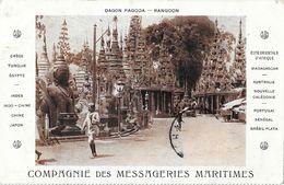 Burma - Dagon Pagoda - Rangoon - Compagnie Des Messageries Maritimes - Myanmar (Burma)