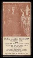 1923 Pagela Memoria ROSA ALVES FERREIRA Mãe Arcebispo Primaz BRAGA, Faleceu Com 100 Anos Em POIARES DA REGUA / Vila Real - Images Religieuses