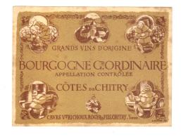 Etiquette De Vin: Bourgogne Grand Ordinaire, Cotes De Chitry, Caves Veuve Richoux Roger & Fils, Dessin A. Ducre (12-2128 - Bourgogne