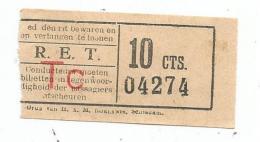 Titre De Transport , R.E.T. , TC , 10 Cts. - Bus
