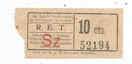 Titre De Transport , R.E.T. , SZ , 10 Cts. - Bus