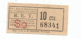 Titre De Transport , R.E.T. , SQ , 10 Cts. - Bus