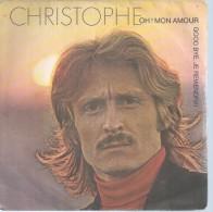 "45 Tours SP - CHRISTOPHE  - MOTORS 4024 -  "" OH ! MON AMOUR "" + 1 - Dischi In Vinile"