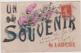 UN SOUVENIR DE LARCHE 1908 TBE - Autres Communes