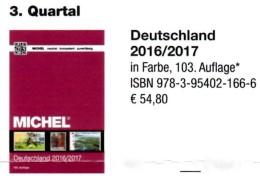 MICHEL 2016/2017 Deutschland Briefmarken New 55€ D: AD Baden Bayern DR 3.Reich Danzig Saar SBZ DDR Berlin FZ AM-Post BRD - Libros, Revistas, Cómics