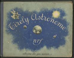 Alice PIGUET TIRELY ASTRONOME 1935 Albums Du Gai Savoir - Altri
