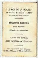 LYON - LE ROI DE LA BOULE - 11 AVENUE BERTHELOT - BOULISTE - PETANQUE - FEMME MONTRANT SES FESSES - NUE - RHONE 69 - Publicités