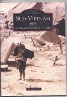 Livres Photo - SUD VIETNAM 1973 - Memoire En Images - 2005 - Alan Sutton -brigitte Tison -enfants Guerre