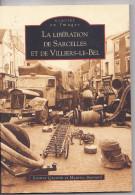 Livres Cartes Postales - Memoire En Images -Liberation Sarcelles Villiers Bel 2004 - Alan Sutton -E Quentin Et M Bonnard - Livres