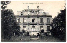 CPA 70 ( Haute Saone )  - LUXEUIL Les BAINS - Villa Du Chatigny - Luxeuil Les Bains