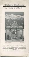 Deutsche Reichspost 30er Jahre - Extrapostfahrt Im Aussichtskraftwagen Von Garmisch-Partenkirchen über Den Fernpass ... - Folletos Turísticos