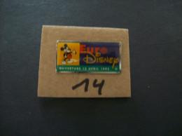 "PIN´S - DISNEY Euro"" Ouverture 12 Avril 1992 ""  -   Voir Photo ( 14  ) - Disney"