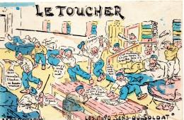3248. LOT DE 3 CPA ILLUSTRATEUR HUMOUR MILITAIRE. LE TOUCHER. INFIRMERIE VISITE. LA ROULANTE - Humour