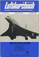 """Das Deutsche Luftkursbuch Vereinigt Mit """"Internationaler Luftverkehrsplan"""" - 45. Jahrgang - Ausgabe Nr. 535 1. Oktober 1 - Europa"""