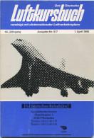 """Das Deutsche Luftkursbuch Vereinigt Mit """"Internationaler Luftverkehrsplan"""" - 44. Jahrgang - Ausgabe Nr. 517 1. April 199 - Europa"""