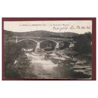Les Arcs Sur Argens  Le Pont Sur L' Argens  Edit. Porte  Libraire - Les Arcs