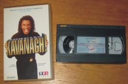 Cassette Vidéo Kavanagh ! - Comedy