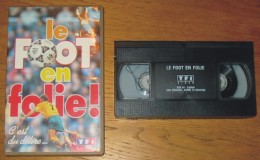 Cassette Vidéo Foot En Folie - Sport