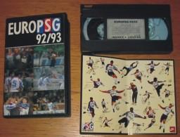 Cassette Vidéo Foot Euro PSG 92/93 + Feuillet - Sports