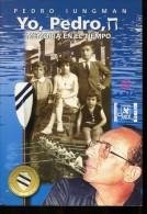 YO, PEDRO , MEMORIA EN EL TIEMPO AUTOGRAFIADO PEDRO IUNGMAN 149 PAG ZTU. - Books, Magazines, Comics
