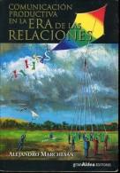 ERA DE LAS RELACIONES ALEJANDRO MARCHESAN GRAN ALDEA EDITORES 163  PAG ZTU. - Ontwikkeling