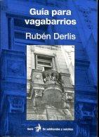 GUIA PARA VAGABARRIOS RUBEN DERLIS 203  PAG ZTU. - Boeken, Tijdschriften, Stripverhalen