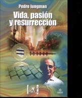 VIDA, PASION Y RESURRECCION AUTOGRAFIADO PEDRO IUNGMAN  150 PAG ZTU. - Ontwikkeling