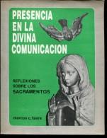 PRESENCIA EN  LA DIVINA COMUNION AUTOGRAFIADO MARCOS C. FAVRE 177  PAG ZTU. - Ontwikkeling