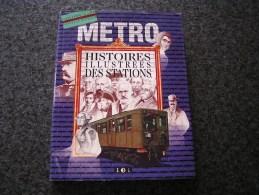 HISTOIRE ILLUSTREE DES STATIONS P Game D Michaud Métro Métropolitain Paris Stations Métros Rame - Ferrovie & Tranvie