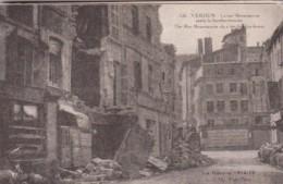 France Verdun La Guerre 1914-18 Rue Beaurepaire After The Bombardment - Verdun