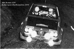 Alfa Romeo GTV Rallye Lyon Charbonnières 1975 - Une Vieille Photo Reproduite Carte Postale - Rally Racing