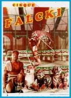 Flyer Publicitaire CIRQUE FALCKI - Dresseur De Fauves ** Pub Publicité Circus - Publicités