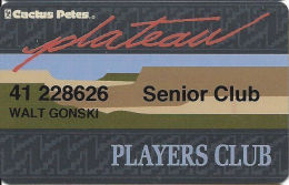 Cactus Petes Resort Casino - Slot Card - Senior Club - Casino Cards
