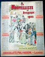 33 BORDEAUX 1903 CALENDRIER OFFERT PAR LE JOURNAL ANTIDREYFUSARD ET ANTISEMITE  LE  NOUVELLISTE - Big : ...-1900