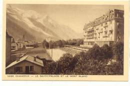 AR12 Chamonix Le Savoy Palace Et Le Mont Blanc . Ed : Paul Plé Angerville .
