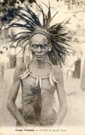 Congo Francais - Un Chef En Grande Tenue - Französisch-Kongo - Sonstige